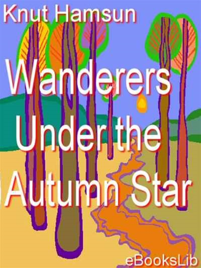 Wanderers - Under the Autumn Star