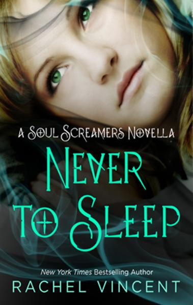 Never to Sleep By: Rachel Vincent