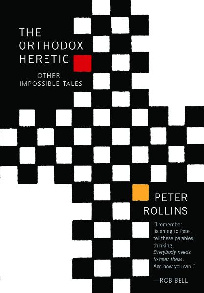 Orthodox Heretic: And Other Impossible Tales