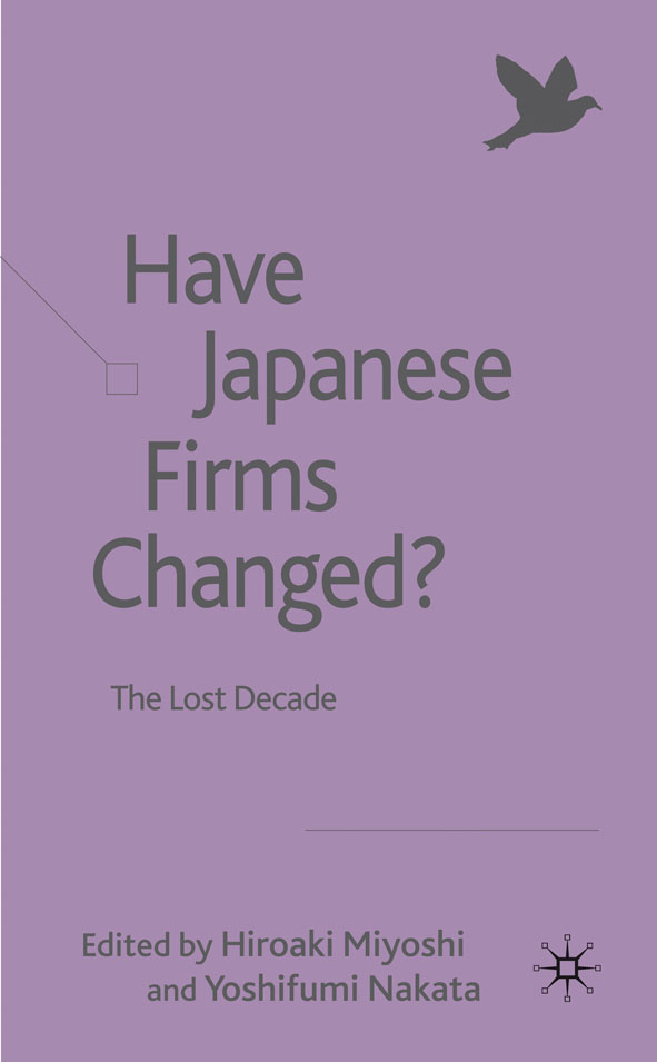 Have Japanese Firms Changed? The Lost Decade