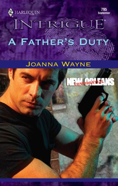 A Father's Duty By: Joanna Wayne