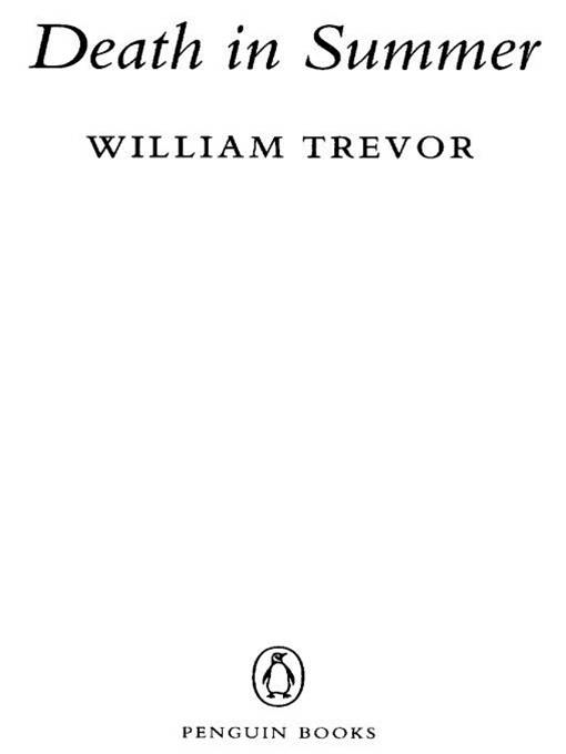 Death in Summer By: William Trevor