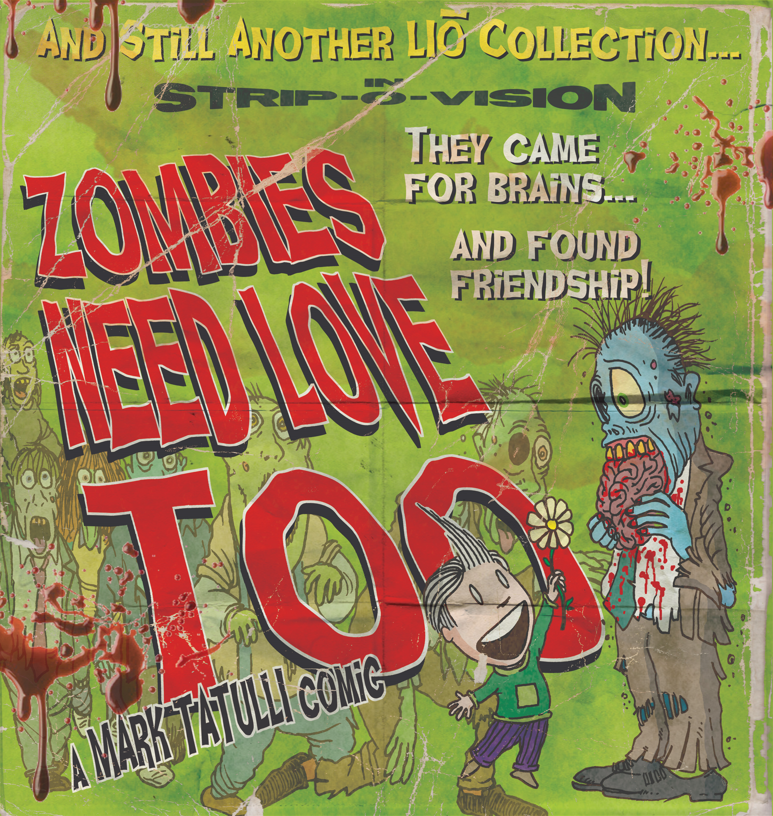 Zombies Need Love Too By: Mark Tatulli