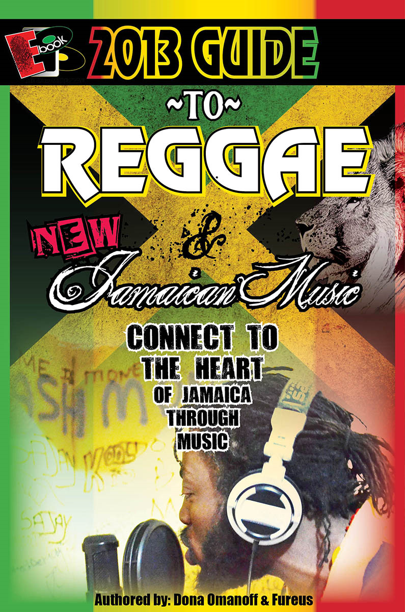2013 Guide to Reggae and New Jamaican Music