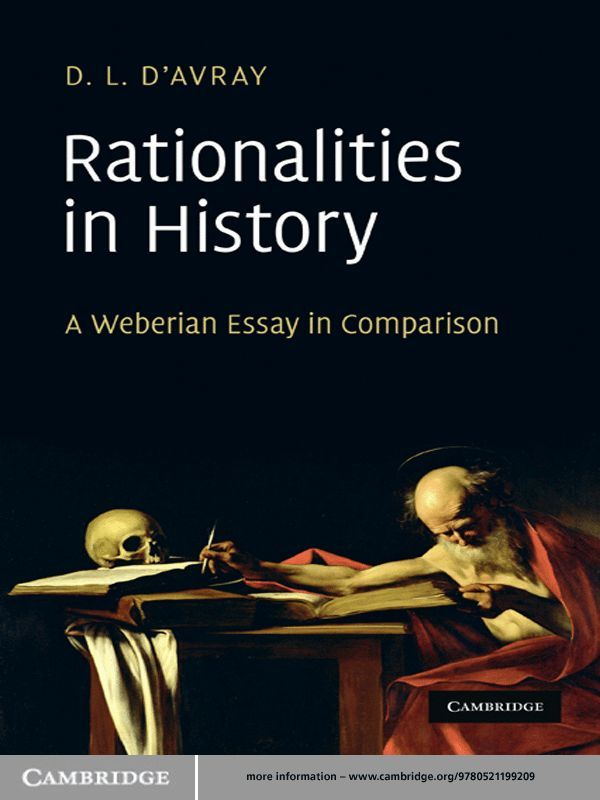 Rationalities in History A Weberian Essay in Comparison