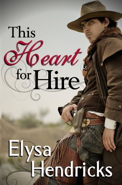 This Heart For Hire By: Elysa Hendricks