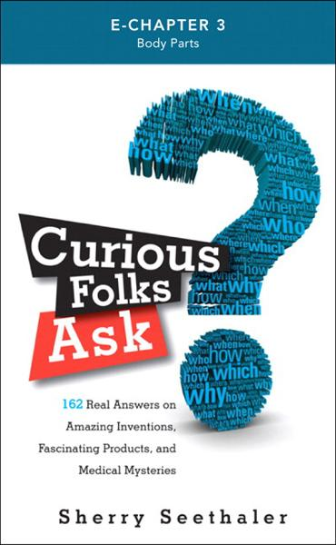 Curious Folks Ask (Preface & Chapter 3): Body Parts