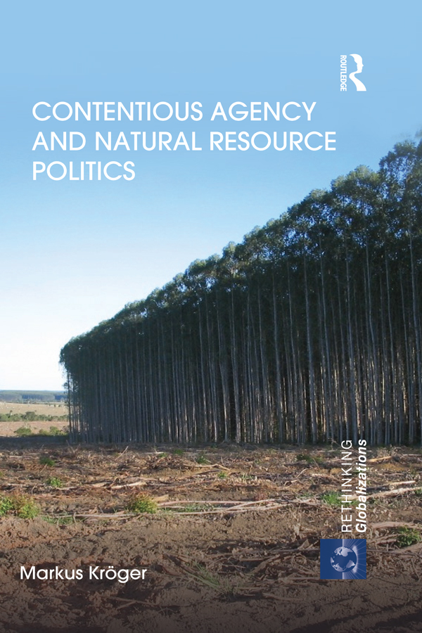 Contentious Agency and Natural Resource Politics