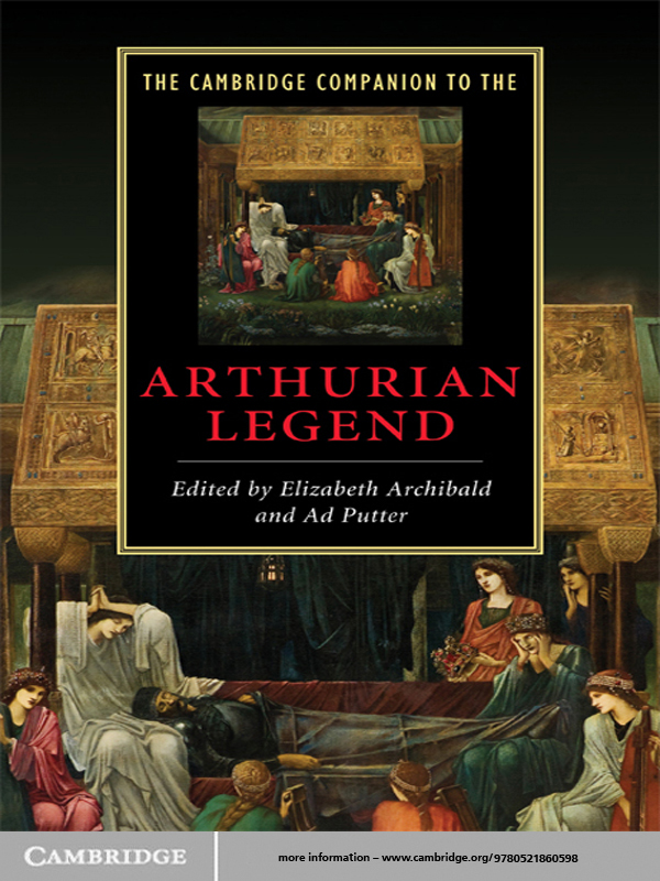 The Cambridge Companion to the Arthurian Legend By: