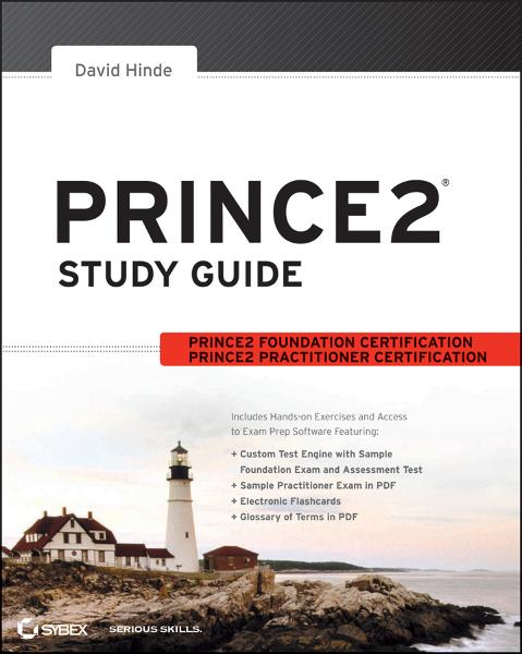 PRINCE2 Study Guide By: David Hinde