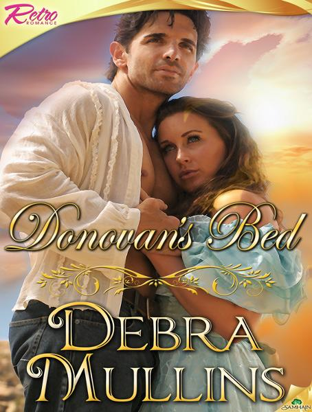Donovan's Bed By: Debra Mullins