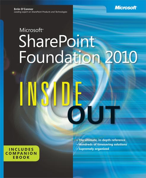 Microsoft® SharePoint® Foundation 2010 Inside Out