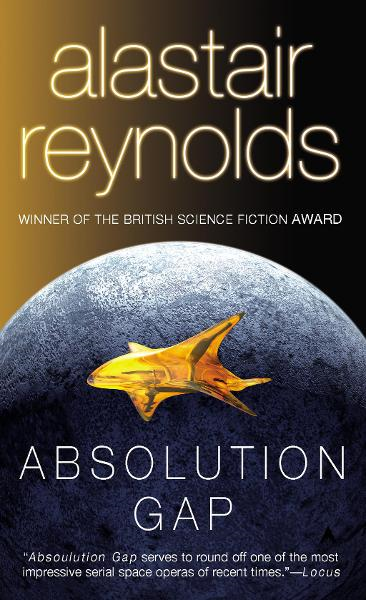 Absolution Gap By: Alastair Reynolds