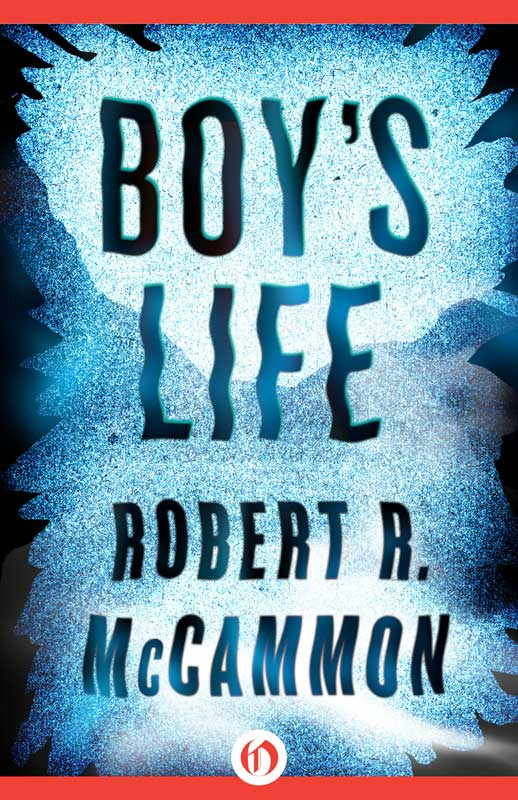 Boy's Life By: Robert R. McCammon