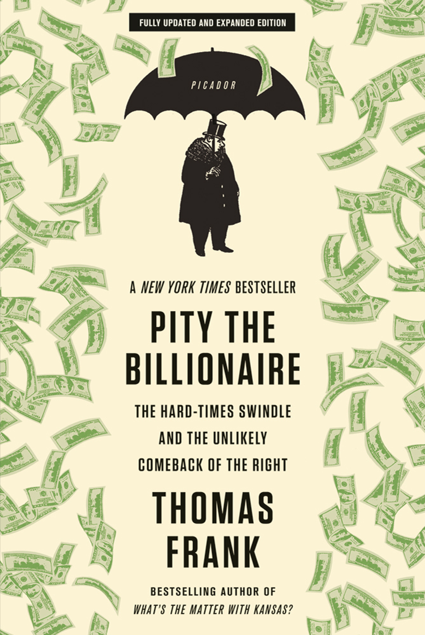Pity the Billionaire By: Thomas Frank
