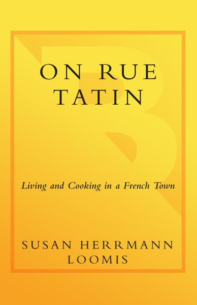 On Rue Tatin By: Susan Herrmann Loomis