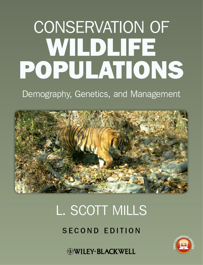 Conservation of Wildlife Populations By: L. Scott Mills