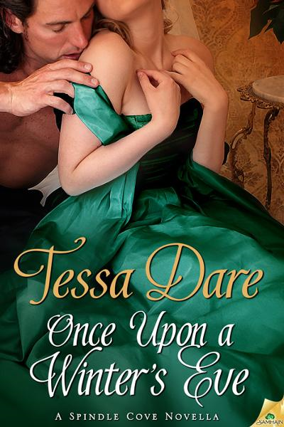 Once Upon a Winter's Eve By: Tessa Dare