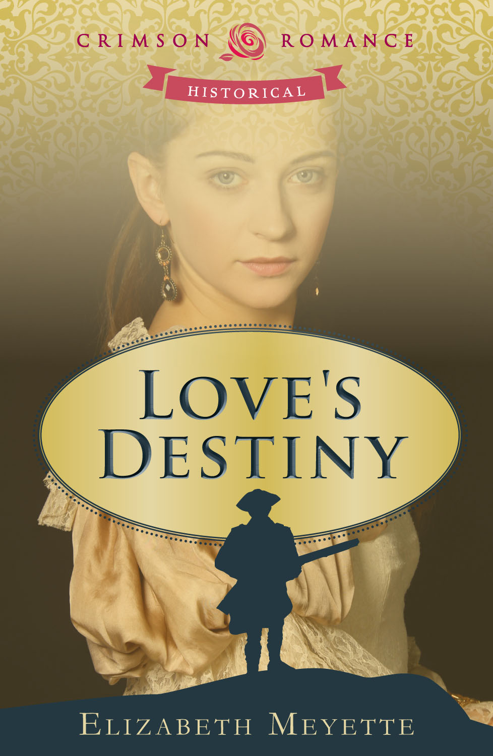 Love's Destiny By: Elizabeth Meyette