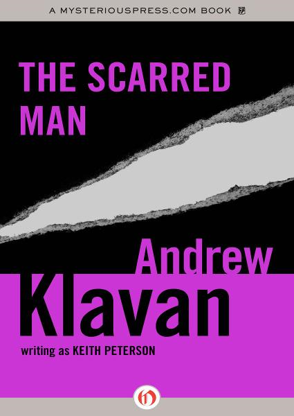 The Scarred Man By: Andrew Klavan