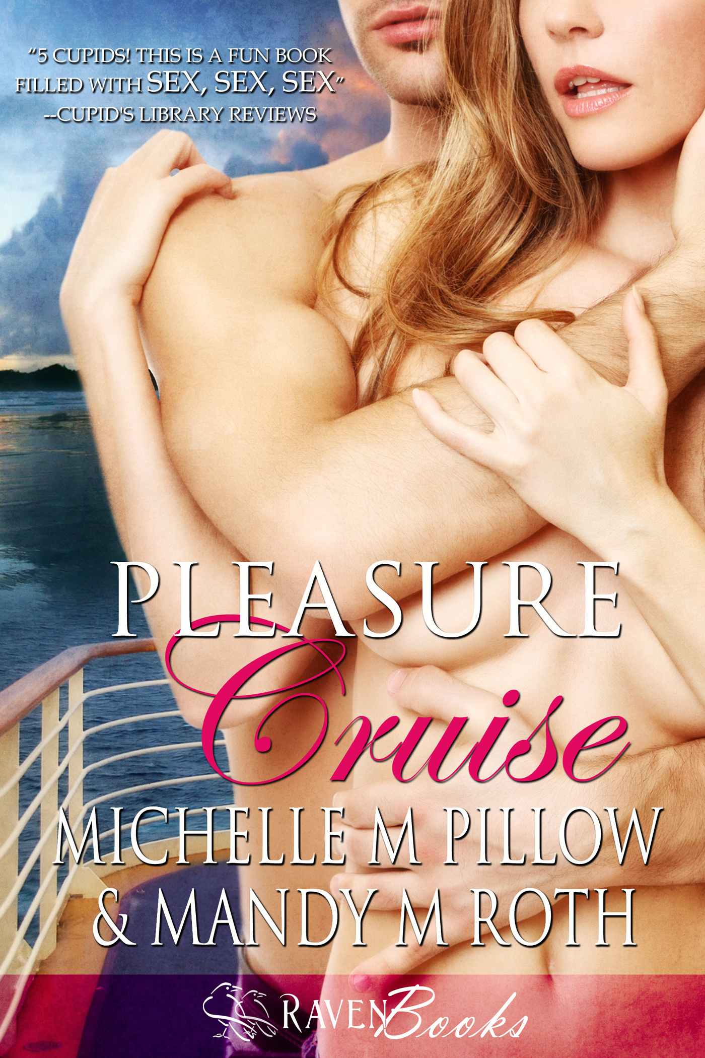 Michelle M. Pillow  Mandy M. Roth - Pleasure Cruise