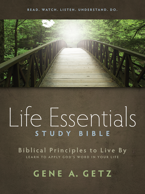 Life Essentials Study Bible: Biblical Principles to Live By