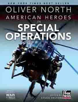 American Heroes in Special Operations By: Chuck Holton,Oliver North