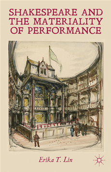 Shakespeare and the Materiality of Performance