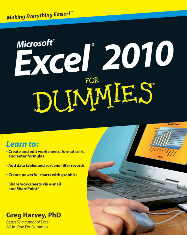 Excel 2010 For Dummies By: Greg Harvey
