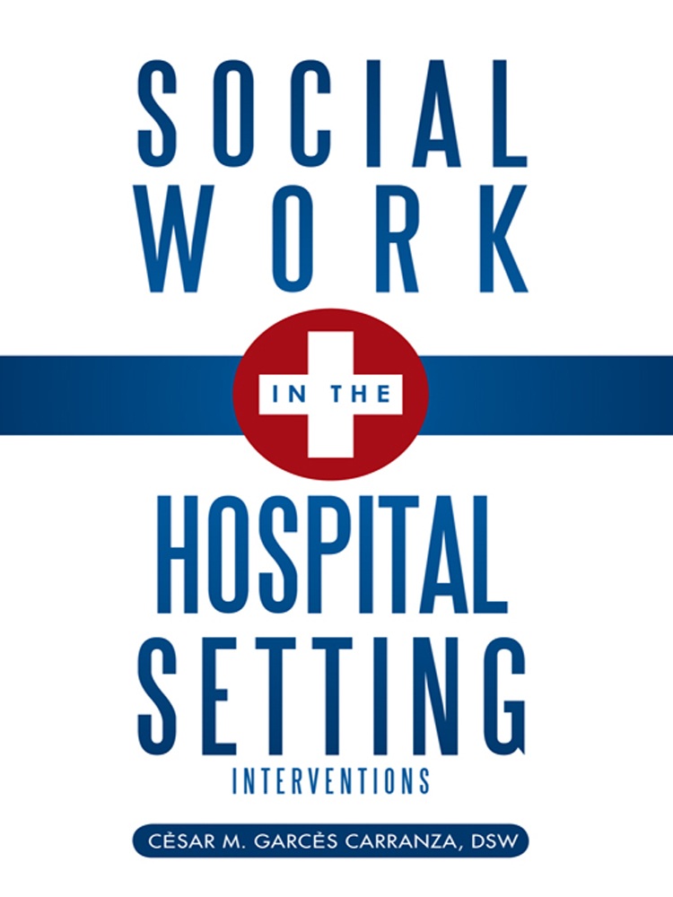 Social Work in the Hospital Setting