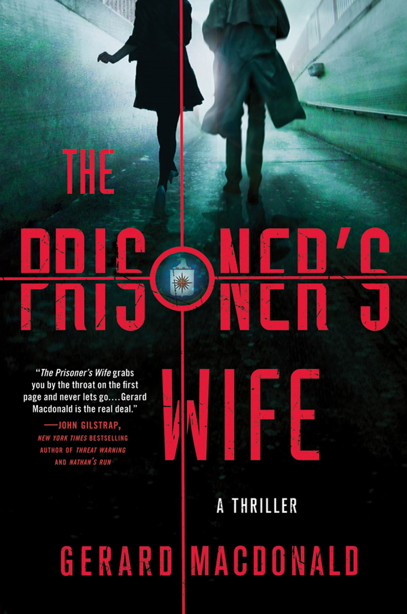 The Prisoner's Wife By: Gerard Macdonald