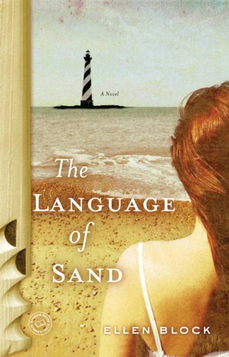 The Language of Sand By: Ellen Block