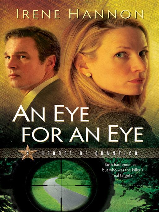 Eye for an Eye, An (Heroes of Quantico Book #2)