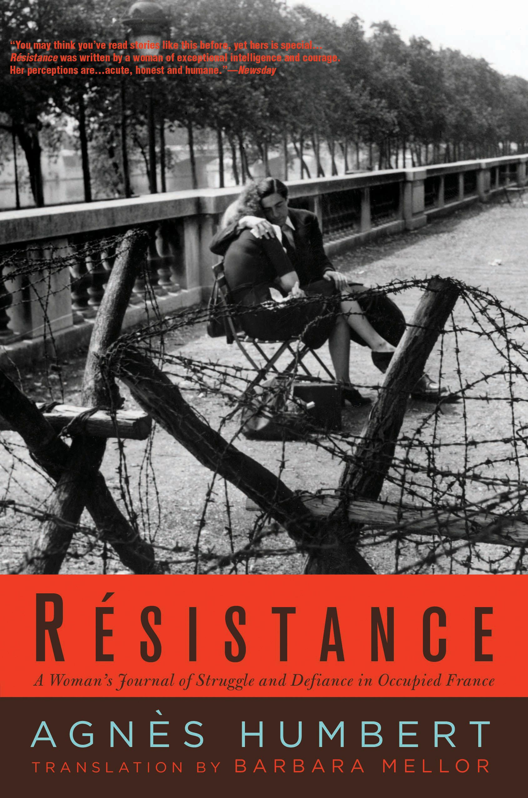 R�sistance: A Woman's Journal of Struggle and Defiance in Occupied France By: Agnes Humbert,Barbara Mellor