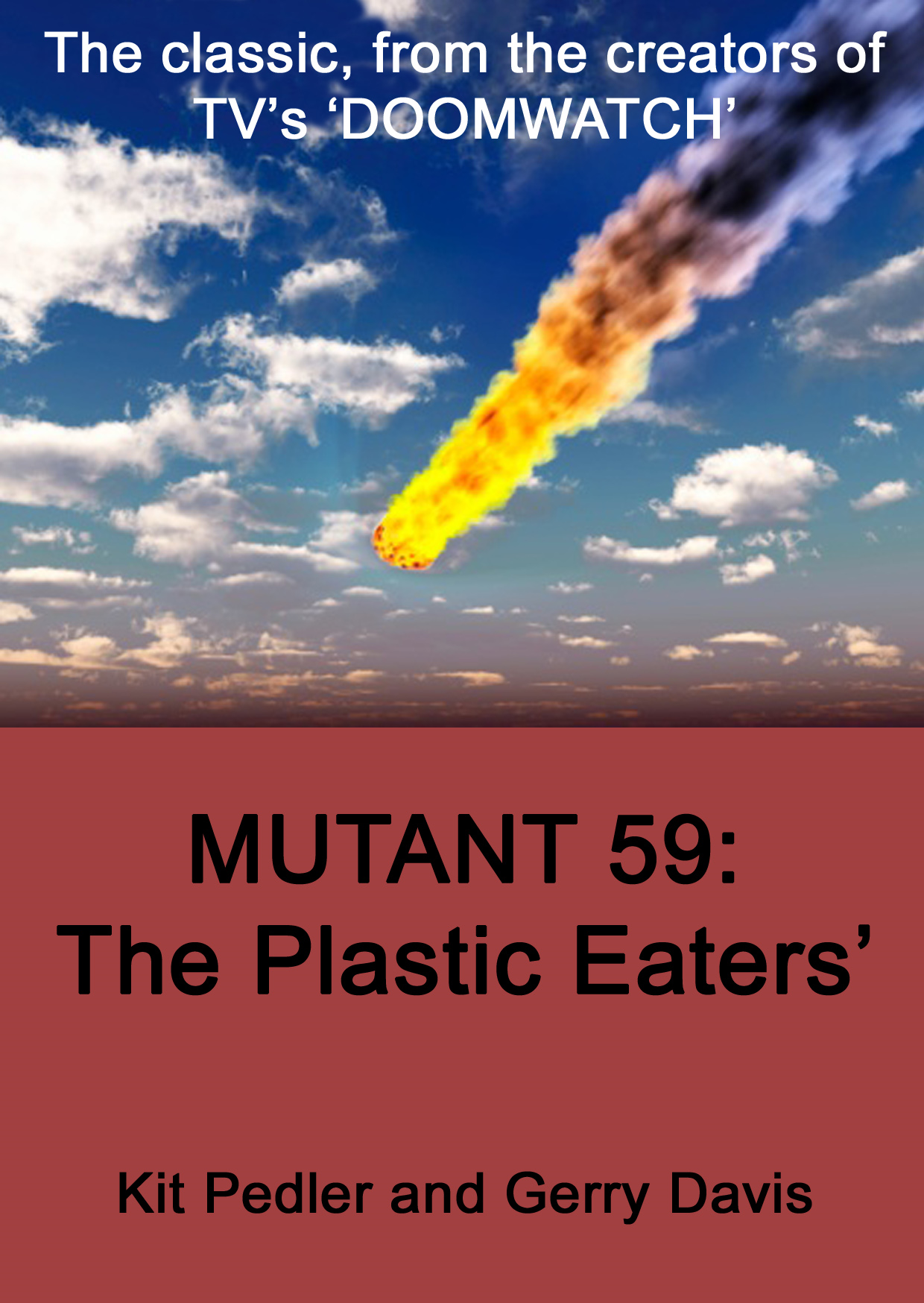Mutant 59 By: Gerry Davis,Kit Pedler