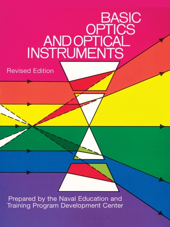 Basic Optics and Optical Instruments: Revised Edition