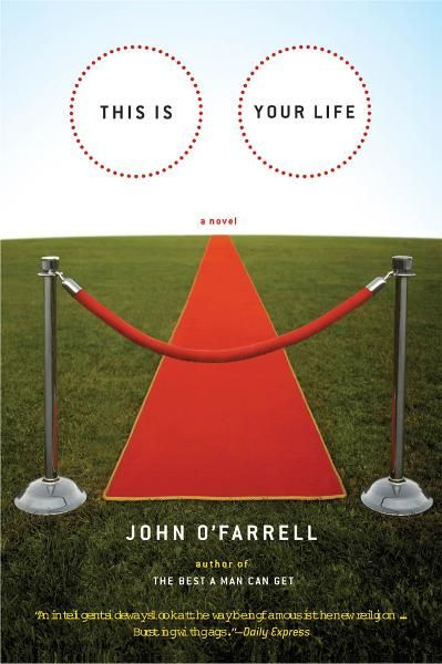 This Is Your Life By: John O'Farrell