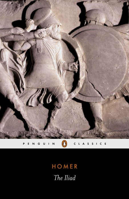 The Iliad By: Homer
