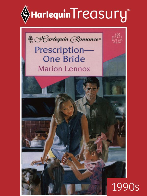 Prescription-One Bride By: Marion Lennox