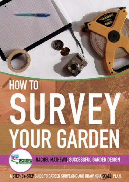 How to Survey Your Garden By: Rachel Mathews