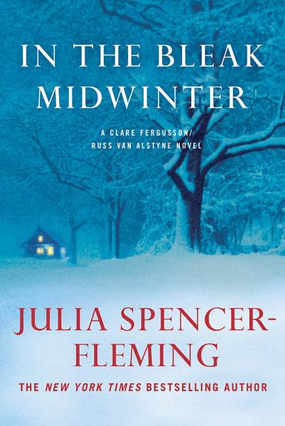 In the Bleak Midwinter By: Julia Spencer-Fleming