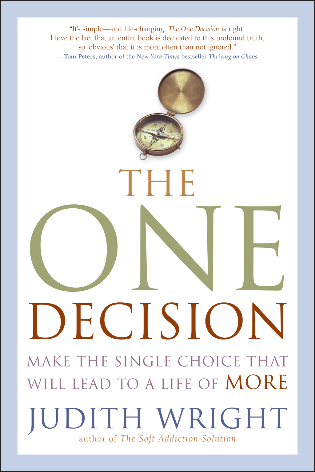The One Decision By: Judith Wright