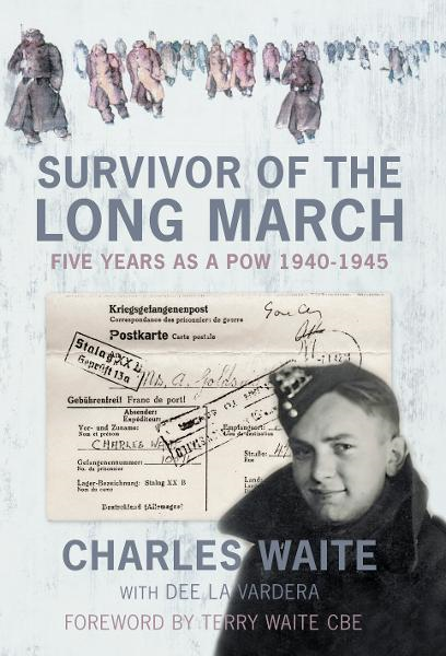 Survivor of the Long March By: Charles Waite,Dee La Vardera