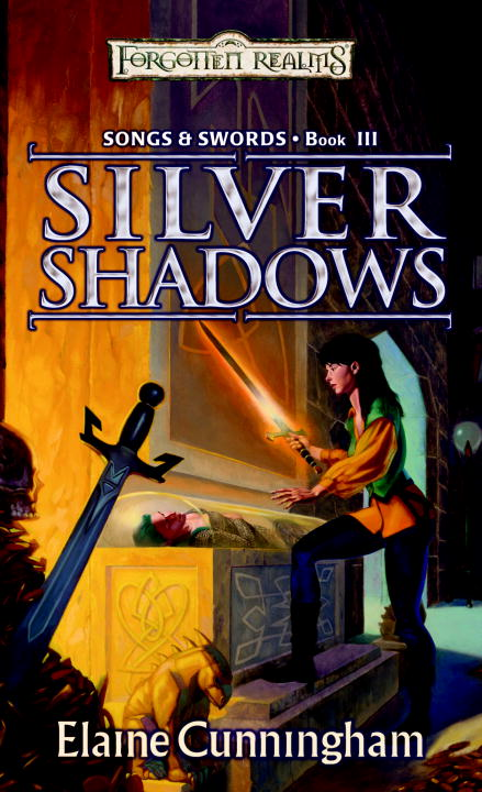 Silver Shadows By: Elaine Cunningham