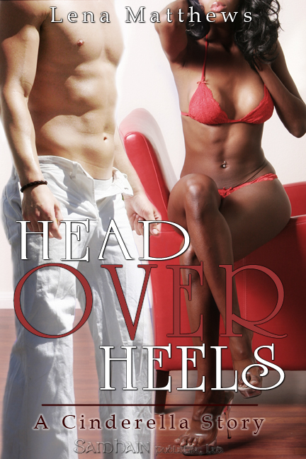 Head Over Heels By: Lena Matthews