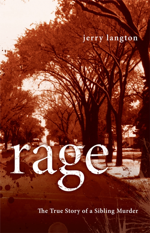 Rage By: Jerry Langton