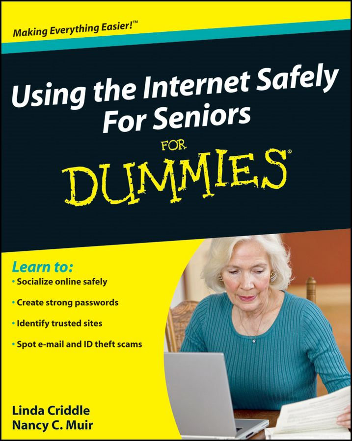 Using the Internet Safely For Seniors For Dummies