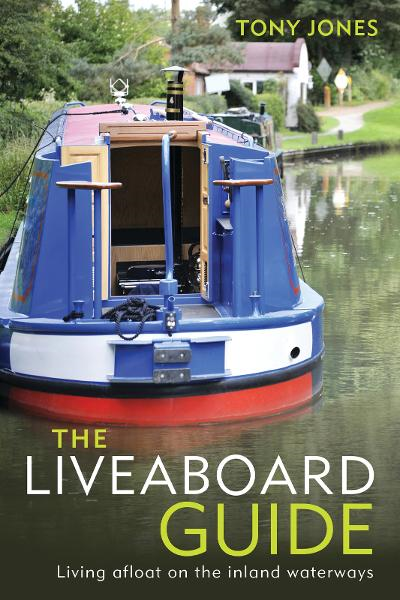 The Liveaboard Guide Living Afloat on the Inland Waterways