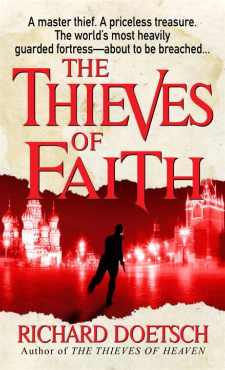 The Thieves of Faith By: Richard Doetsch
