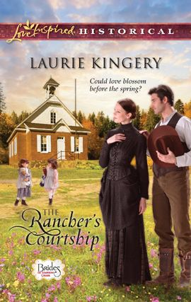The Rancher's Courtship By: Laurie Kingery